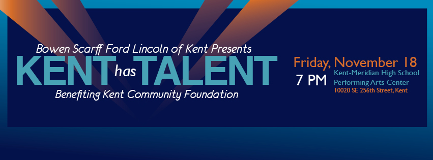 Kent Event: Kent Has Talent, Benefiting Kent Community Foundation