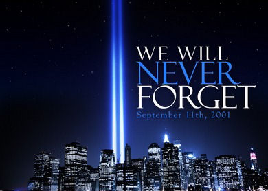 9-11: We Will Never Forget