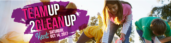 Volunteers Needed for Team Up 2 CleanUp Kent, Sat., Oct. 14, 2017