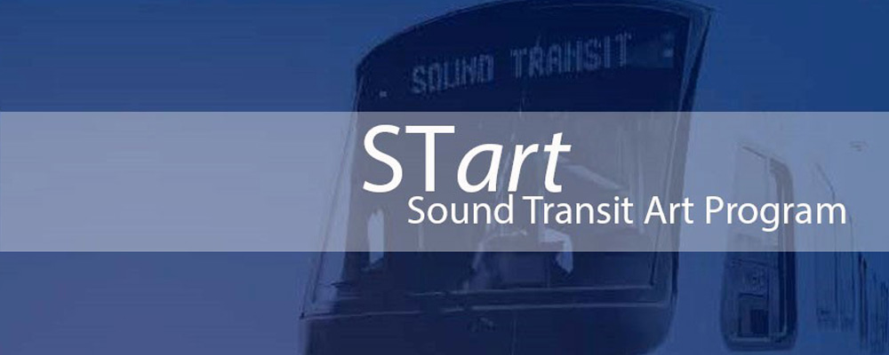 CALL TO ARTISTS: Sound Transit Art Program is seeking Art