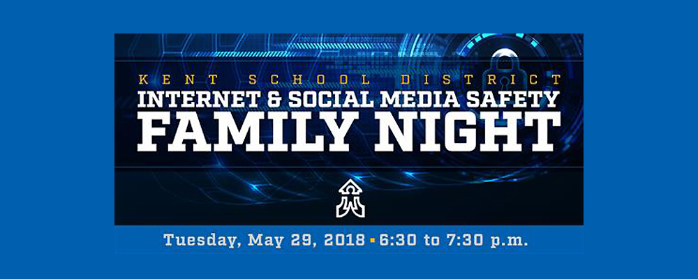 Internet and Social Media Safety Family Night will be Tues., May 29