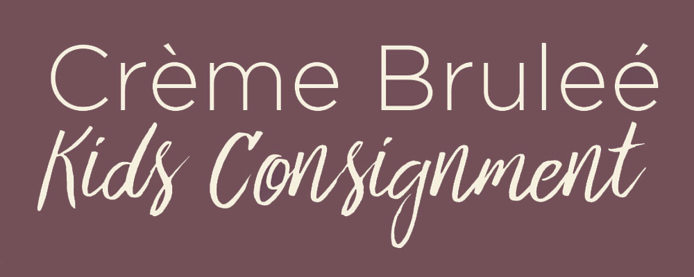 Only two days until Creme Bruleé Kids Giant Consignment Sale
