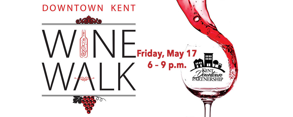 Don't miss the Kent Downtown Partnership Wine Walk on Friday May 17!