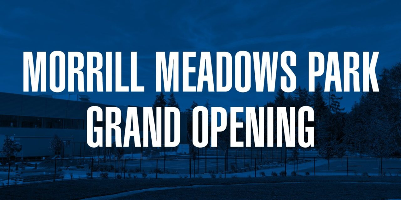 Grand Opening of newly renovated Morrill Meadows Park will be Thurs., Sept. 19