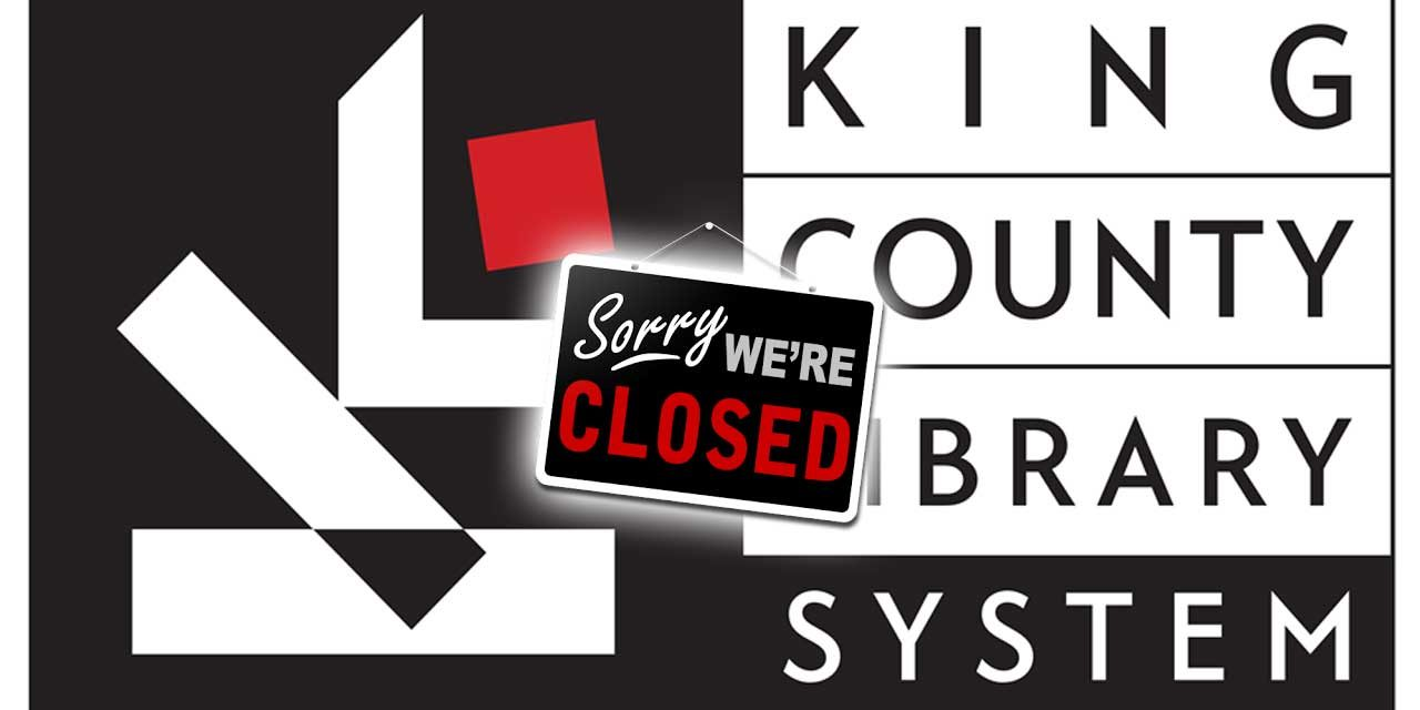 King County Library System closing all branches in response to coronavirus pandemic