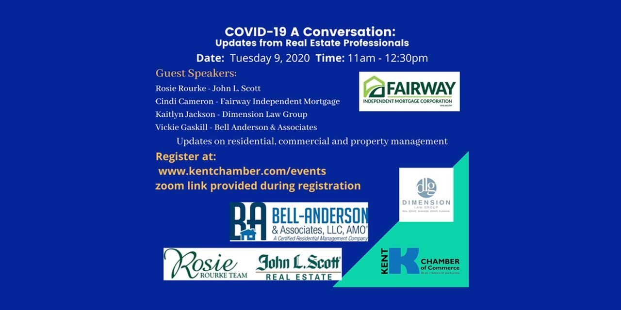 Kent Chamber webinar 'COVID-19 A Conversation about Real Estate' is Tues., June 9