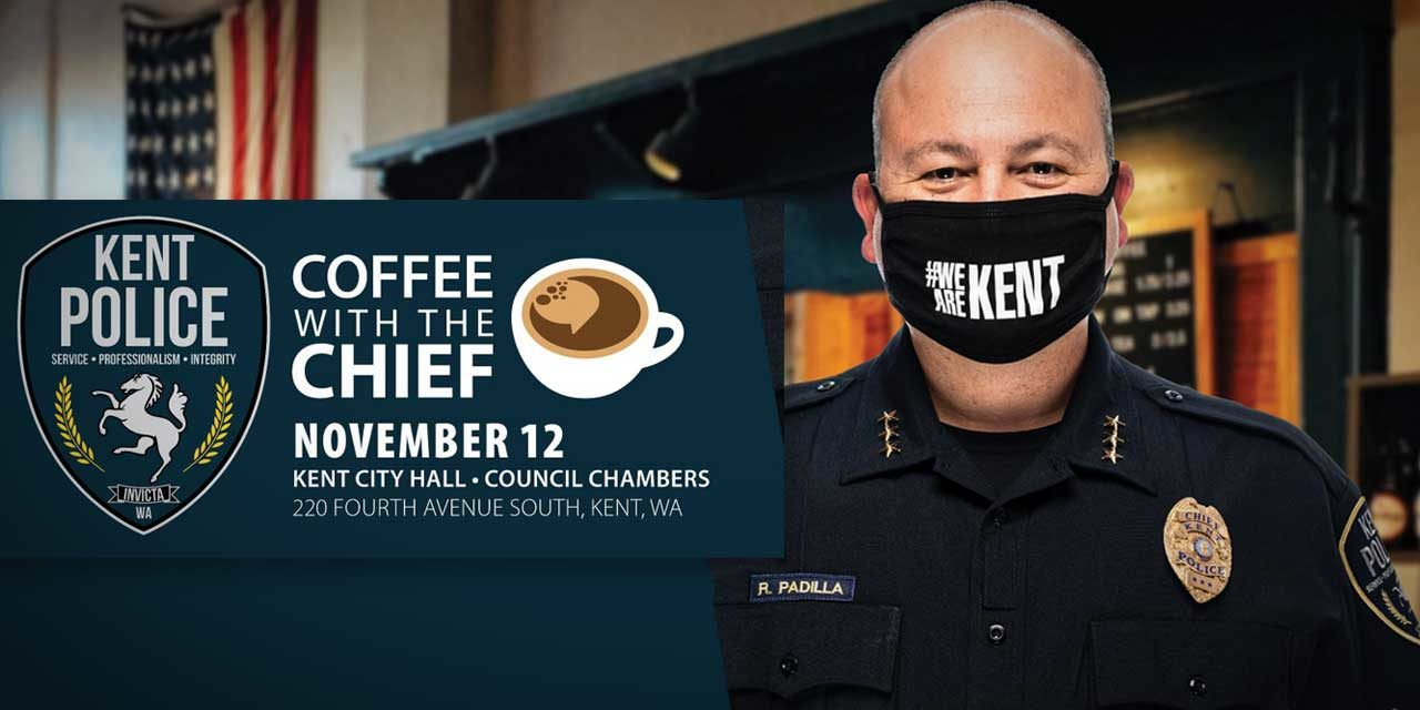 Enjoy a safe 'Coffee with the Chief' at Kent City Hall on Thursday, Nov. 12
