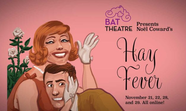 REVIEW: BAT Theatre's 'Hay Fever' a sort of Monty Python-esque fever dream