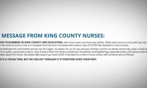 Over 500 Nurses urge King County to confront recent COVID-19 surge