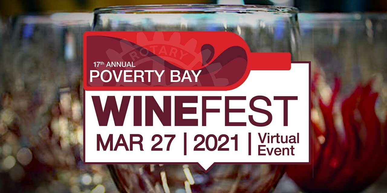 Raise a glass, raise some funds – Virtual Poverty Bay Wine Festival will be Saturday, Mar. 27