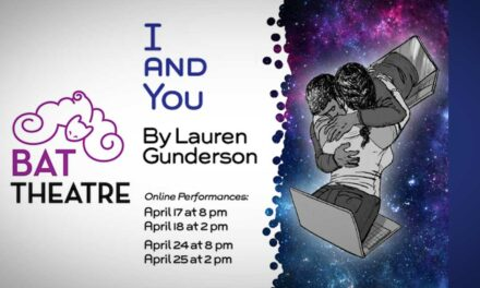 REVIEW: BAT Theatre's <em>'I and You'</em> is a wonderful production. You won't be disappointed.