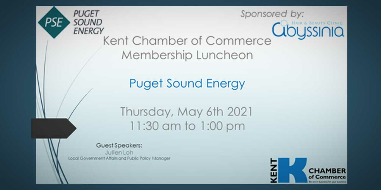 REMINDER: Kent Chamber Luncheon will feature Puget Sound Energy Thursday