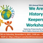 5th annual Kent 'We Are History Keepers' Workshop will be held online Sat., Nov. 6